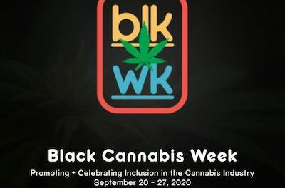 Black Cannabis Week: Promoting & Celebrating Inclusion in the Cannabis Industry