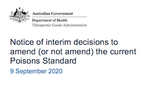 Australia:  TGA – Notice of interim decisions to amend (or not amend) the current Poisons Standard