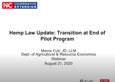 North Carolina:  Webinar Recording Available: Transition at End of NC Industrial Hemp Pilot Program