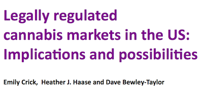 Papers – Author, Emily Crick:  (1)Legally regulated cannabis markets in the US: implications and possibilities / (2)Drugs as an existential threat: An analysis of the international securitization of drugs