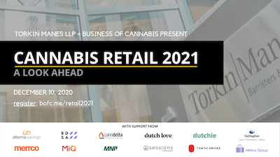Cannabis Retail 2021 | A Look Ahead.