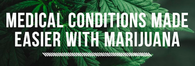 Conditions Medical Marijuana Can Help Manage