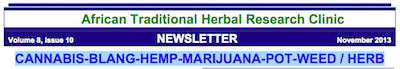 African Traditional Herbal Research Clinic – CANNABIS-BLANG-HEMP-MARIJUANA-POT-WEED / HERB ( 2013)
