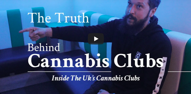 Inside the UK's Cannabis Clubs – The Truth Behind Cannabis Clubs. (April 30 2020)