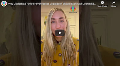 Why California's Future Psychedelics Legislation Should Start with Decriminalization of All Drugs