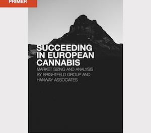 New Report From Hanway Associates – Succeeding in European Cannabis