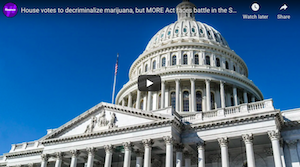 House votes to decriminalize marijuana, but MORE Act faces battle in the Senate