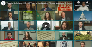 Video: Vincente Sederberg Celebrating 10 Years at the Leading Edge of Cannabis Law