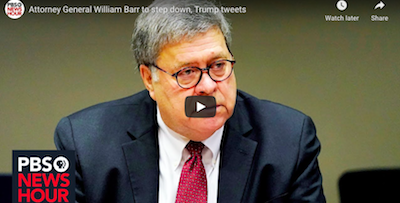 Attorney General William Barr to step down, Trump tweets