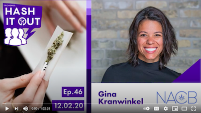 ENSURING EQUITABLE ACCESS TO OPPORTUNITIES IN CANNABIS – HASH IT OUT WITH GINA KRANWINKEL OF NACB