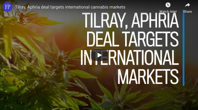 Tilray, Aphria deal targets international cannabis markets
