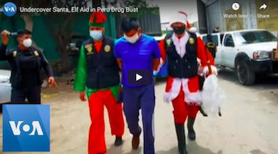 Undercover Santa, Elf Aid in Peru Drug Bust