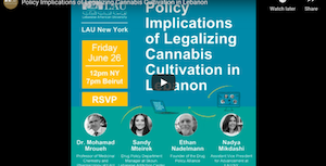 Policy Implications of Legalizing Cannabis Cultivation in Lebanon – Lebanese American University Presentation