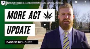 Berry Law Firm – Nebraska: MORE Act – Update December 2020 | Nebraska Defense Attorneys