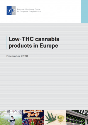 Report: Low-THC cannabis products in Europe – EMCDDA,Lisbon,December 2020