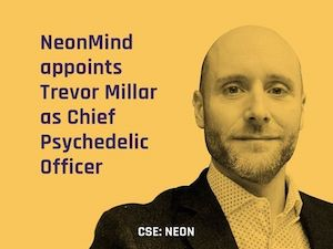 Press Release: NeonMind Appoints Trevor Millar as Chief Psychedelic Officer