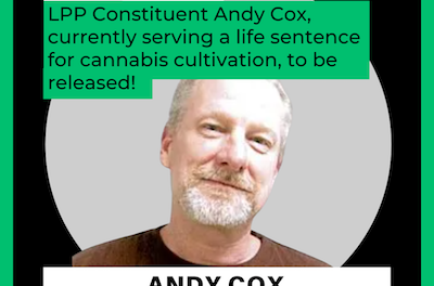 Last Prisoner Project Annoucement: Non Violent Cannabis Cultivator Andy Cox Released