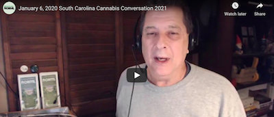 South Carolina NORML – January 6, 2020 South Carolina Cannabis Conversation 2021