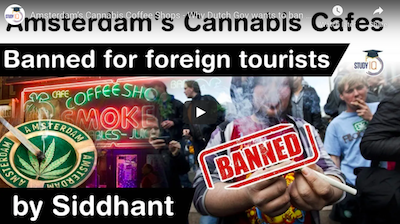 Amsterdam's Cannabis Coffee Shops – Why Dutch Gov wants to ban foreign tourists from such cafes?
