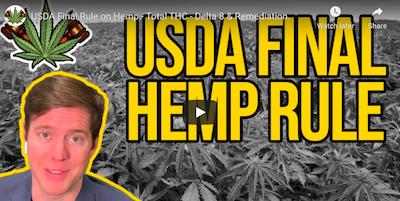 USDA Final Rule on Hemp – Total THC – Delta 8 & Remediation.