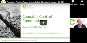 Massachusetts: Cannabis Control Commission Public Meeting | January 14, 2021