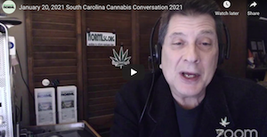 South Carolina NORML:  January 20, 2021 South Carolina Cannabis Conversation 2021