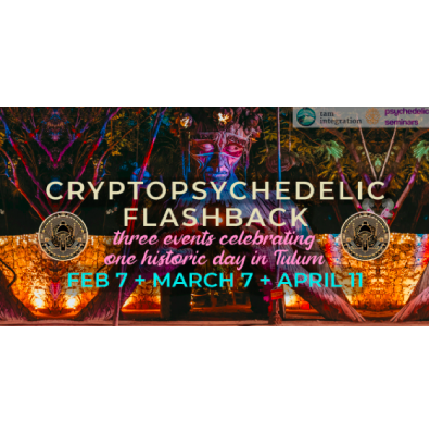 February 8 2021: Crypto Psychedelic Flashback Presented By Psychedelic Seminars