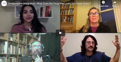 January 27 2020: Crowdcast Event  Inauguration Integration: What Does the Drug War Look Like Under Biden?