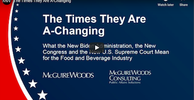 January 29 2021:  McGire Wood LLP: The Times They Are A-Changing