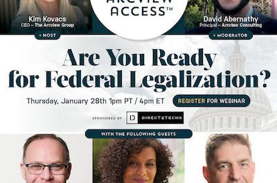 Arcview Access – Are You Ready for Federal Legalization?