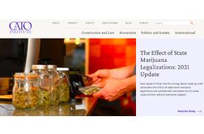 """Cato Institute Report: """"The Effect of State Marijuana Legalizations: 2021 Update"""""""