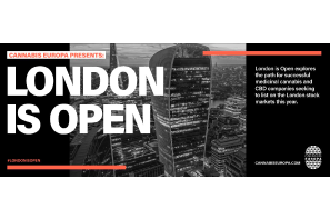 London is Open is a three-part series from Cannabis Europa and Prohibition Partners, exploring the promising opportunities for successful medicinal cannabis and CBD companies listing on the London stock markets this year.