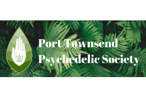 """Port Townsend (WA) Psychedelic Society Says. """"City Council planned to workshop our resolution to decriminalize entheogens in April"""""""