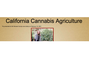 Heather Burke Presentation – California Cannabis Agriculture