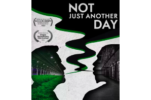 Forthcoming Documentary: Not Just Another Day