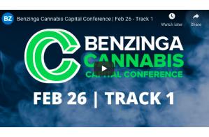 Benzinga Cannabis Capital Conference | Feb 26