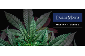 Duane Morris Cannabis Webinar Series: Cannabis 402: Sustainable and Realistic Energy Solutions  for Cannabis Operators