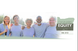 Oregon Cannabis Association Latest Update On HB3112 –  Cannabis Equity Act