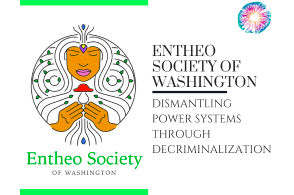 Podcast: PT235 – The Entheo Society of Washington – Dismantling Power Systems Through Decriminalization