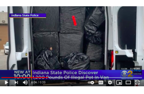 Indiana State Police Discover 1,200 Pounds Of Illegal Marijuana In Van