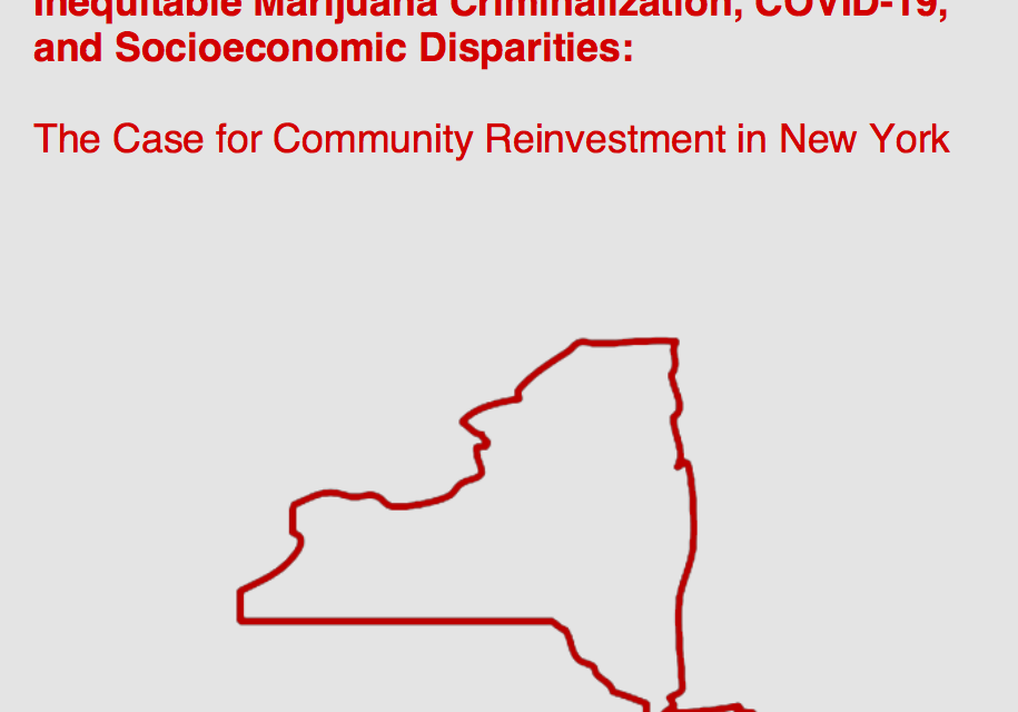 """USA – Policy Paper: """"Inequitable Marijuana Criminalization, COVID-19, and Socioeconomic Disparities: The Case for Community Reinvestment in New York"""""""