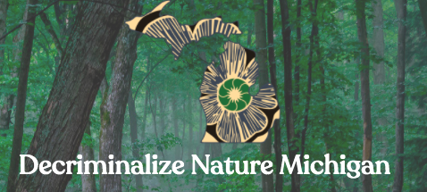 """Michigan – """"Decriminalize Nature Michigan"""" Committee Formed For Ballot Proposal"""
