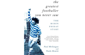 "Read For The Week – 1970's UK Footballer (Soccer) Robin Friday  LSD Fan  & ""Greatest Footballer You Never Saw"""