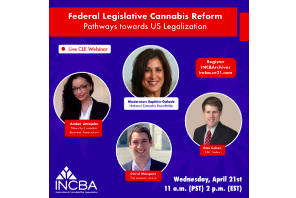 INCBA: Federal Legislative Cannabis Reform | Pathway towards Progress in the 117th