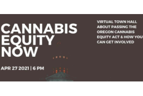 You Can Support The Oregon (Cannabis) Equity Act