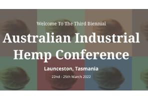 Third Biennial Australian Industrial Hemp Conference – Tasmania