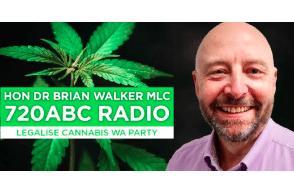 West Australia: Senator Dr Brian Walker Talks To ABC 720 Radio About Regulated Cannabis