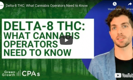 Green Growth CPA's: Delta-8 THC: What Cannabis Operators Need to Know