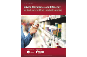"""New White Paper: """"Driving Compliance and Efficiency for End-to-End Drug Product Labeling"""""""