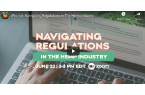 July 2: Webinar: Navigating Regulations In The Hemp Industry